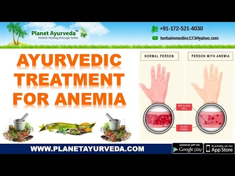 Ayurvedic Treatment for Anemia | Causes, Symptoms, Herbal Remedies & Diet