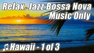 BOSSA NOVA Jazz Smooth Music Chill Out Relaxing