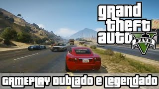 GTA 5 Gameplay DUBLADO E LEGENDADO Grand Theft Auto V