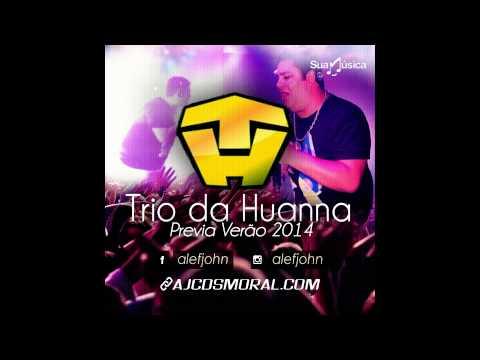 Trio da Huanna - Vou Trair [Musica Nova]