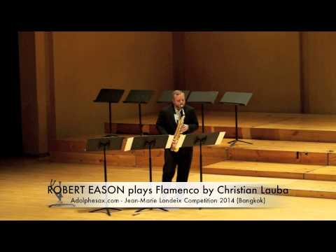ROBERT EASON plays Flamenco by Christian Lauba