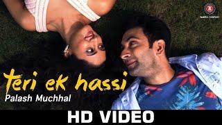 Смотреть или скачать клип Palash Muchhal - Teri ek Hassi