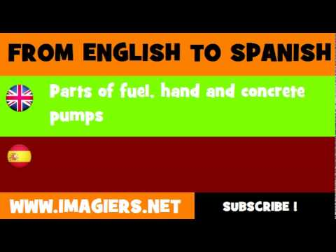 ESPAÑOL = INGLÉS = Partes de bombas para combustible, manuales y para hormigón