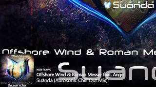 Offshore Wind & Roman Messer feat. Ange - Suanda (Aurosonic Chill Out Mix) view on youtube.com tube online.