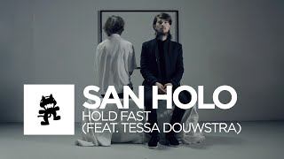 [Future Bass] - San Holo - Hold Fast (feat. Tessa Douwstra) [Monstercat Official Music Video] - Duration: 3:34.