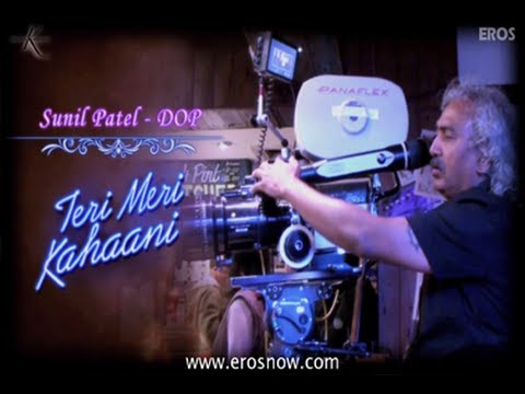 Teri Meri Kahaani - Making of the Film