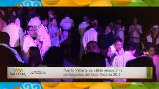Puerto Vallarta da cálida recepción a participantes del Gala Vallarta 2013