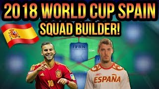 2018 WORLD CUP SPAIN SQUAD BUILDER PREDICTION | FIFA 14 ULTIMATE TEAM