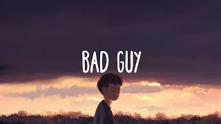 Billie Eilish ~ Bad Guy (Lyrics)