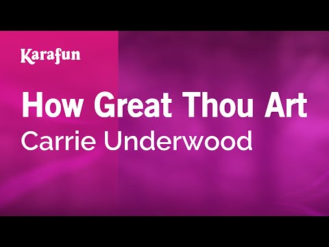 How Great Thou Art - Karaoke - Made  famous by Carrie Underwood (with lyrics)