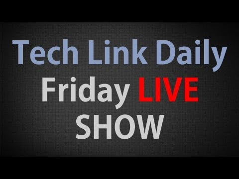 Tech Link Daily Friday LIVE Show (4/17)