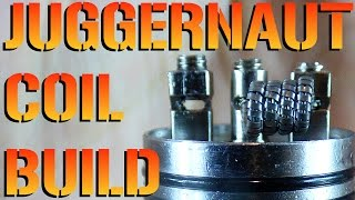 Juggernaut Coil Build Tutorial How To