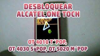 Desbloquear / Restablecer Alcatel OT 4010 T´POP, OT 4030