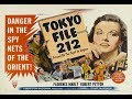 Tokyo File 212  (1951) Spy Thriller Crime Noir Movie