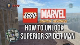 How To Unlock Superior Spider Man LEGO Marvel Super