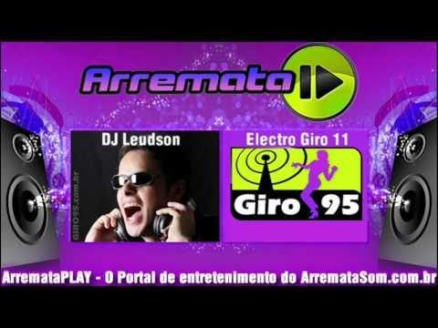 DJ Leudson | GIRO95 - Electro Giro 11 - Faixa 01