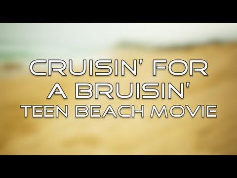 Teen Beach Movie - Cruisin' for a Bruisin' (Lyrics) - YouTube