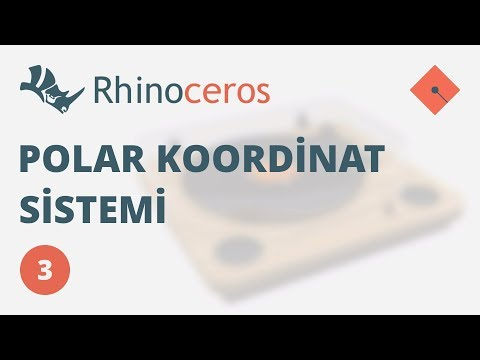 Yakın Kampüs – Rhinoceros 4 Ders 3 – Polar Koordinat Sistemi (Türkçe)