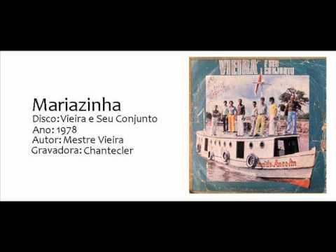 Mariazinha - Mestre Vieira e Seu Conjunto (1978)  CarpatiaBlog