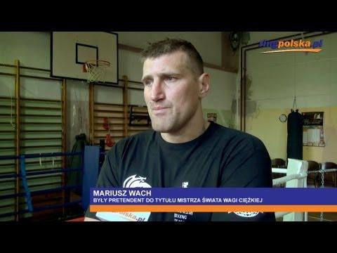 Mariusz Wach o walkach z Adamkiem, Szpilką i innymi Polakami
