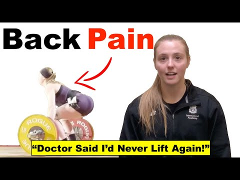 Weightlifting With Low Back Pain (Doctor Said She'd Never Lift Again)