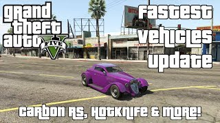 Carbon RS, Hotknife & More! The Fastest Vehicles In GTA