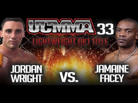 UCMMA 33 Jordan Wright Vs Jamaine Facey