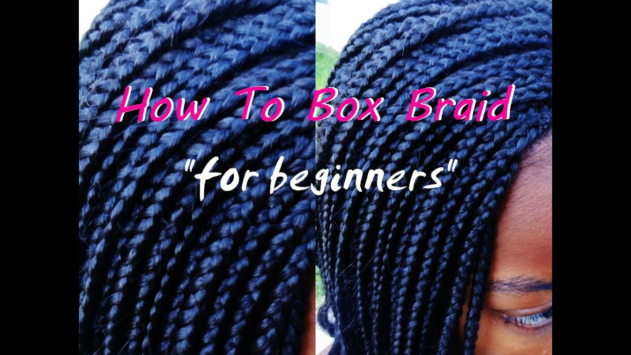 How To Install Crochet Box Braids : How to Install Box Braids (FOR BEGINNERS) - YouTube