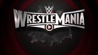 "WWE: WrestleMania 31 ""Rise"" Official Promo"