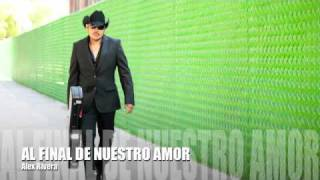 Alex Rivera-al Final De Nuestro Amor