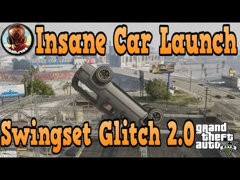 """GTA 5"" Car Launch Glitch - Swingset Glitch 2.0! ( Send Cars Flying ) ( ""Grand Theft Auto 5"" )"