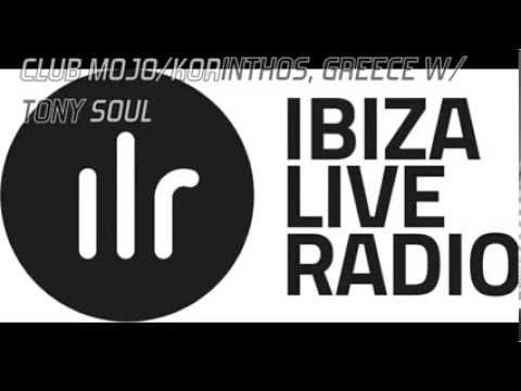IBIZA LIVE RADIO PRESENTS: MASTER DJ TONY SOUL @ BALI BAR KORINTHOS, GREECE VOL DEEP 2