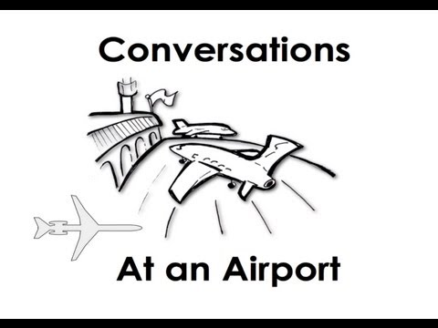 Learn At an Airport. Easy English Conversation Practice.