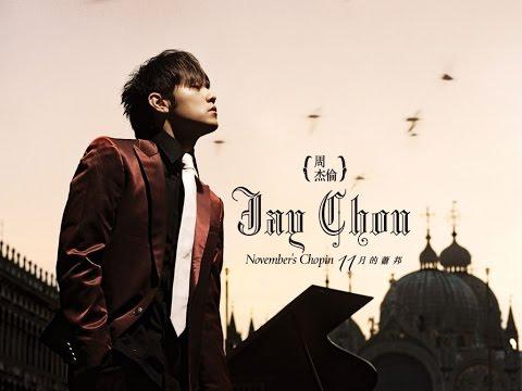 The best of Jay Chou 1 ~ Những bài hát hay nhất của Châu Kiệt Luân phần 1