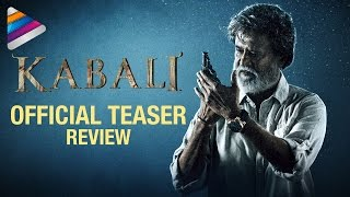 Kabali Movie Official Teaser   Review