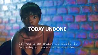 Today Undone-eachamps.rw