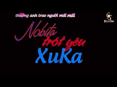Nobita trót yêu xuka