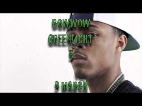 bowwow - caked up greenlight 5