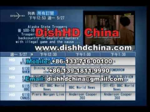 DishHD Video Demo,DishHD Satellite TV in China,DishHD Beijing,DishHD Shanghai,DishHD Guangzhou