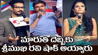 Director Maruthi Fires on Anchor Ravi and Sreemukhi About ..