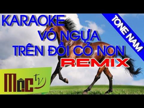 KARAOKE Vó Ngựa Trên Đồi Cỏ Non REMIX || Chuẩn MOCTV