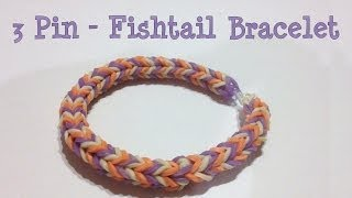 How To Make The 3 Pin Fishtail Loom Band Bracelet Using