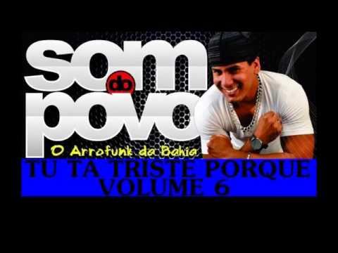 O Som do Povo   Tu Ta Triste Porque CD Verão 2014 Volume 6