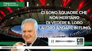 Un cappuccino con Sconcerti: se non si gioca, niente scudetto. Ma che succede in Serie B?