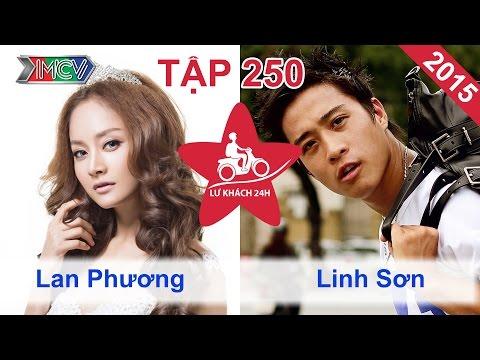 Aaron vs. Lan Phương vs. Linh Sơn | LỮ KHÁCH 24H | Tập 250 | 281214