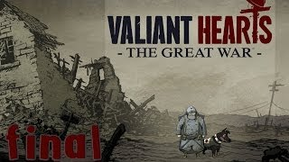 Valiant Hearts: The Great War - Walkthrough - Final Part 15 | Ending | Credits (PC) [HD]