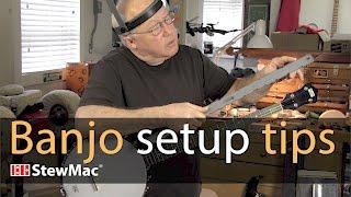 Watch the Trade Secrets Video, Banjo setup tips
