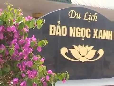 Giới thiệu Đảo Ngọc Xanh - Thanh Thủy - Phú Thọ