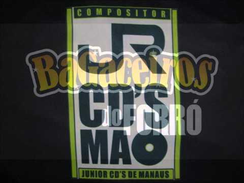 Bagaceiros do Forró - Gata Forrozeira Comp. Junior cd de Manaus