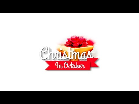 Watch Video of Christmas in October